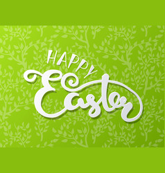 happy easter lettering typography seasons vector image