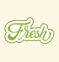 hand drawn lettering fresh with outline and shadow vector image