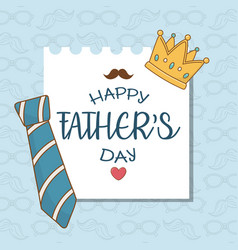 happy fathers day card with neck tie vector image