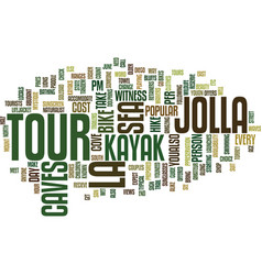 La jolla sea caves tour text background word vector