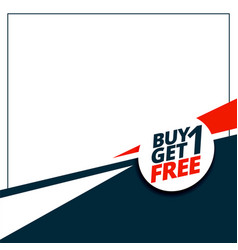 Buy 1 get 1 free sale template with text space vector