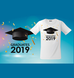 T-shirt template for graduates class 2019 vector