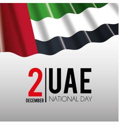uae flag to celebrate national patriotic day vector image