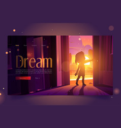 Dream banner with girl open door at sunset vector