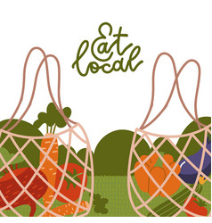 eat local - lettering banner net bags vector image
