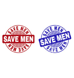 grunge save men scratched round stamps vector image