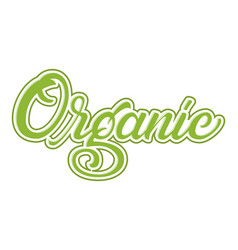 hand drawn lettering organic with outline and vector image