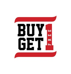Black red text buy one get free vector