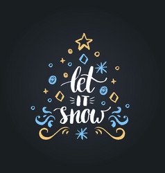Let it snow lettering on black background vector