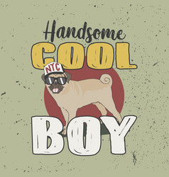 nyc handsome cool boy trendy t-shirt slogan vector image