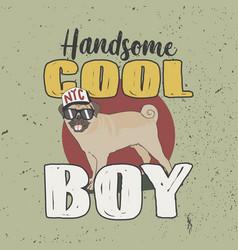 nyc handsome cool boy trendy t-shirt slogan vector image