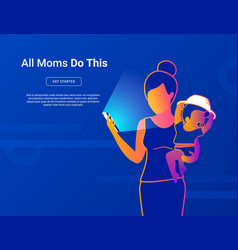 all moms do this young mom with bausing vector image