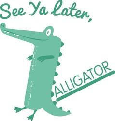 See Ya Later vector
