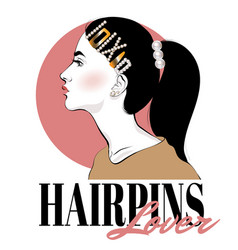 hairpins lover hand drawn fashion vector image