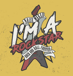 noise maker i am a rock star rock and roll vector image