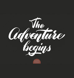 hand drawn lettering adventure begins elegant vector image