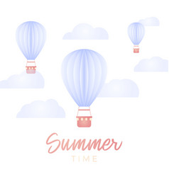 summer time card hot air ballon and cloud in the vector image