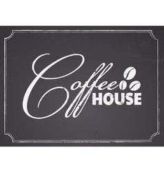 Chalkboard coffee house design vector