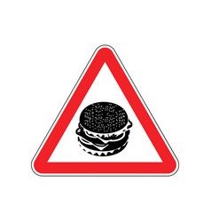 Attention hamburger dangers of red road sign vector