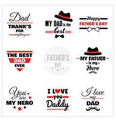 fathers day labels set vector image