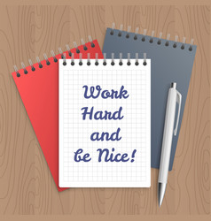 Text work hard and be nice vector