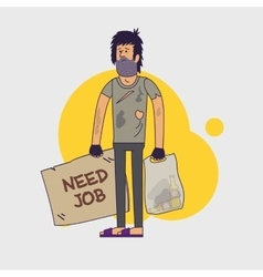 Dirty homeless in need of help and work vector image