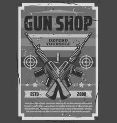 gun shop vintage grunge poster weapon arms vector image