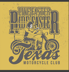 live faster ride faster slogan for t-shirt design vector image