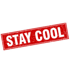 Stay cool square stamp vector