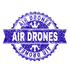 Grunge textured air drones stamp seal with ribbon vector
