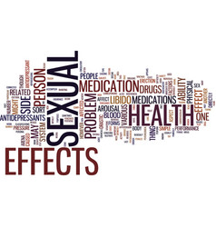 Your meds and your sexual health text background vector