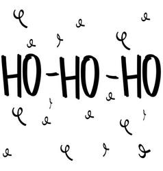 cute lettering new year and xmas hohoho hand vector image