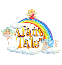 Font design for word a fairy tale with three vector