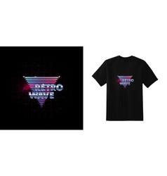 newretrowave stylish t-shirt and apparel retro vector image