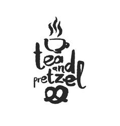 tea and pretzel calligraphy lettering vector image vector image