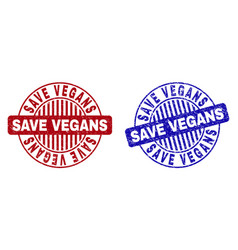 grunge save vegans textured round stamps vector image