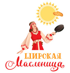 maslenitsa russian girl in traditional dress bakes vector image
