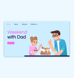 weekend with dad landing page template cooking vector image