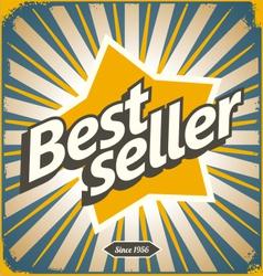 Bestseller retro tin sign design vector image vector image
