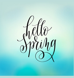 hello spring hand lettering poster calligraphy vector image
