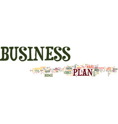 your minute home business plan text background vector image