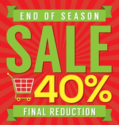 40 Percent End of Season Sale vector