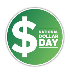 National dollar day august 8 holiday concept vector