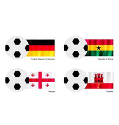 Soccer Ball with Germany Ghana Georgia and Gibra vector image