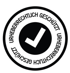 Copyrighted stamp in german vector