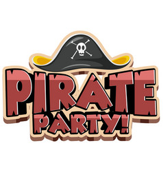 Font design for word pirate party with pirate hat vector