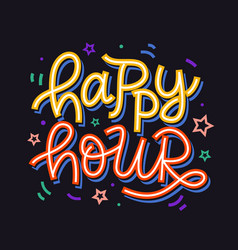 Happy hour badge sign hand written lettering vector