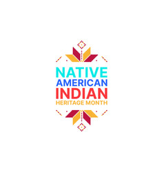 Native american indian heritage month - november vector
