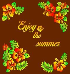 Enjoy summer - hibiscus decoration vector
