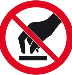 Do Not Touch Safety Sign vector image vector image